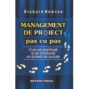Management de proiect - Pas cu pas