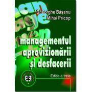 Managementul Aprovizionarii si Desfacerii Ed a III