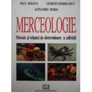 Merceologie. Metode şi tehnici de determinare a calităţii