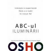 ABC-ul iluminării: trăieşte o experienţă fără a o numi în vreun fel