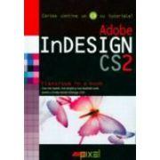 Adobe InDESIGN CS2 (CD inclus)