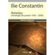 AMNIOS. ANTOLOGIE DE POEZIE 1956 – 2006
