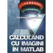 Calculand cu imagini in MATLAB