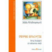 Despre educaţie. Arta învăţării şi valoarea vieţii