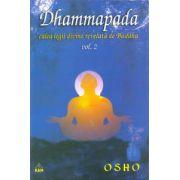 Dhammapada - calea legii divine relevata de Buddha, vol. 2