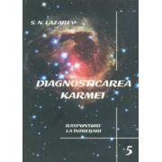 Diagnosticarea Karmei - vol. 5: Răspunsuri la întrebări