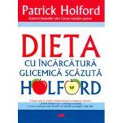 Dieta cu încarcatura glicemica scazuta HOLFORD
