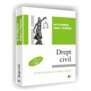 DREPT CIVIL - TEORIA GENERALA A OBLIGATIILOR - 2007 - Editie revazuta si completata