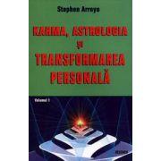 Karma, astrologia si transformarea personala - vol. 1: Dimensiunile tainice ale temei natale
