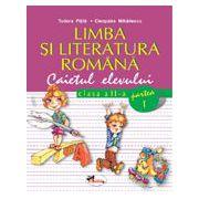 Limba si literatura româna. Caietul elevului. Partea I-a - Pitila