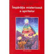 Împăraţia misterioasă a spiritelor: Evoluţia unui suflet în lumea de dincolo de moarte - vol. 2
