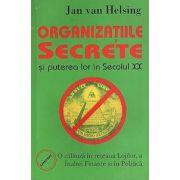 Organizatiile secrete si puterea lor în Secolul XX