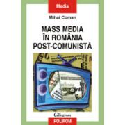 Mass media in Romania post-comunista
