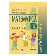 Matematica. Caietul elevului pentru clasa a IV-a. Partea a II-a - Pacearca