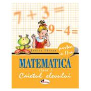 Matematica. Caietul elevului. Clasa  I , Partea a II-a - Chiran