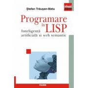 Programare in Lisp. Inteligenta artificiala si web semantic