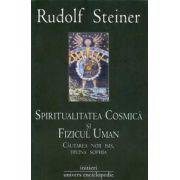 Spiritualitatea cosmică şi fizicul uman. Căutarea noii Isis, divina Sophia