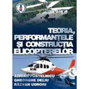 Teoria, performantele si constructia elicopterelor