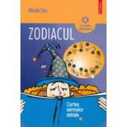 Zodiacul: cartea semnelor astrale