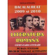 Bacalaureat 2009 si 2010 Literatura Romana. Comentarii Literare