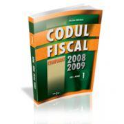 Codul Fiscal Comparat 2008-2009 (lege+norme) - 3 Vol. -  CONTINE ACTUALIZARILE  DE LA 1 MAI 2009