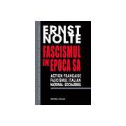 FASCISMUL IN EPOCA SA