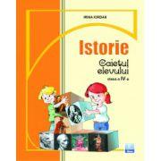Istorie. Caietul elevului clasa a IV-a