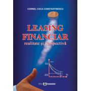 Leasing financiar. Realitate si perspectiva
