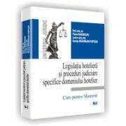 Legislatia hoteliera si proceduri judiciare specifice domeniului hotelier