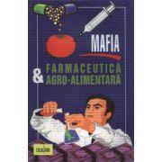 Mafia Farmaceutică Agro-Alimentară