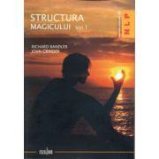 Structura magicului. O carte despre limbaj şi terapie. Vol. 1 + 2