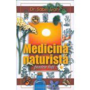 Medicina naturistă pentru toţi