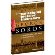 Noua paradigmă a pieţelor financiare Criza creditelor din 2008 şi implicaţiile ei