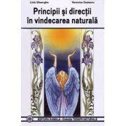 Principii si directii în vindecarea naturala