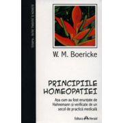 Principiile homeopatiei. Aşa cum au fost enunţate de Hahnemann şi verificate de un secol de practică