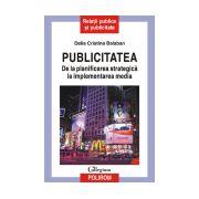 Publicitatea. De la planificarea strategica la implementarea media