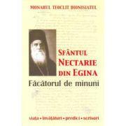 Sfântul Nectarie din Egina. Făcătorul de minuni