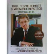 Totul despre hepatite si virusurile hepatice. Hepatitele A B C D E