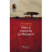 Viata si vremurile lui Michael K