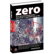 Zero -  De ce versiunea oficială despre atacul de la 11 septembrie este un fals