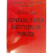 Contabilitatea institutiilor publice - editia a III-a - actualizata la 3 iunie 2009
