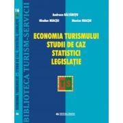 Economia Turismului.Studii de caz.Statistici.Legislatie