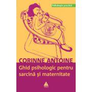 Ghid psihologic pentru sarcină şi maternitate