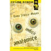 Indicii anatomice (crime scene 15)