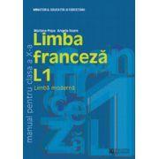 Limba franceza L1. Manual. Clasa a X a