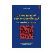 O istorie subiectiva in sociologia romaneasca din 1944 pana in prezent