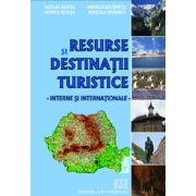 Resurse si destinatii turistice - interne si internationale