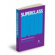 Superclass. Elita globală a puterii şi lumea sa