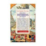 Căi de acces la esoterismul occidental - vol.1