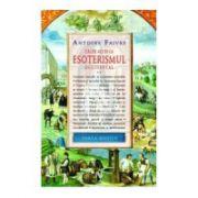 Căi de acces la esoterismul occidental - vol.2